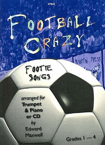 Football Crazy: Trumpet & Piano: Bk & Cd