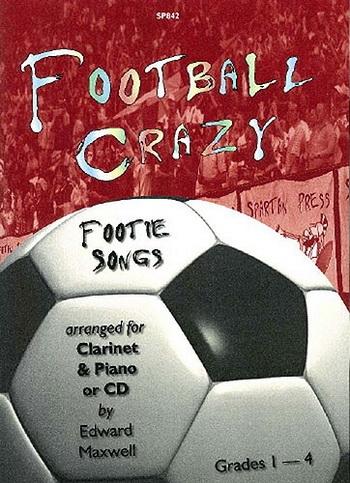 Football Crazy: Clarinet: Book & CD