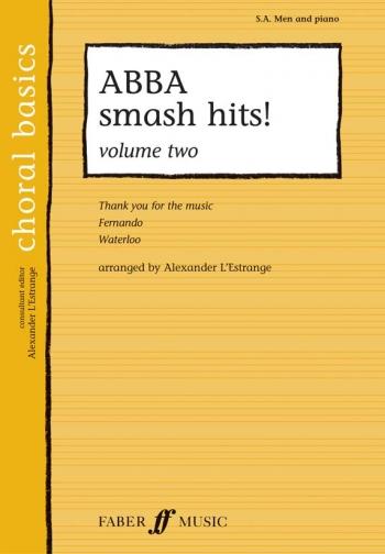 Abba Smash Hits: Vol 2: Vocal: Sa Men & Piano   (Choral Basics)