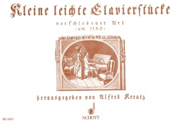 Kleine Leichte Clavierstuke: Easy Little Piano Pieces: Piano