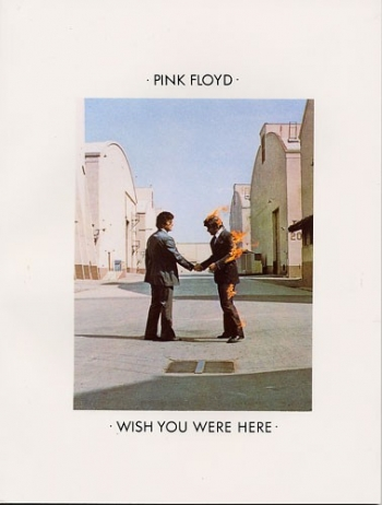 Pink Floyd: Wish You Were Here