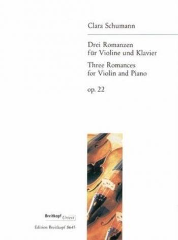 3 Romances: Op22: Violin and Piano (Breitkopf)