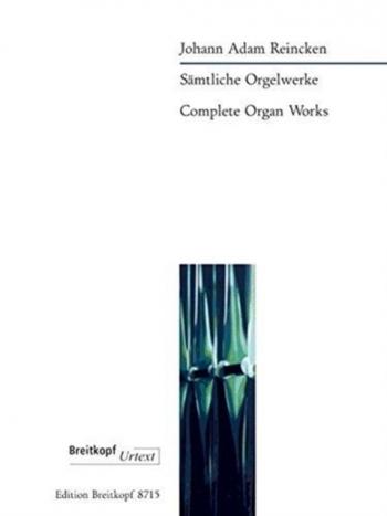 Complete Organ Works (Breitkopf)