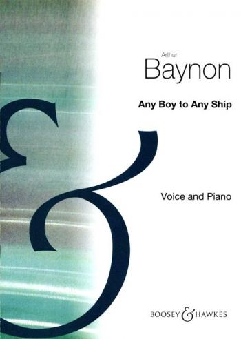 Any Boy To Any Ship D Major: Voice & Piano (Boosey & Hawkes)