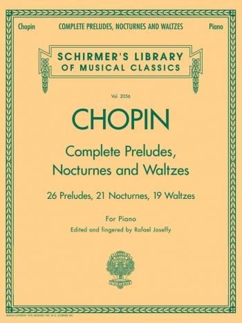 Complete Preludes Nocturnes and Waltzes: Piano