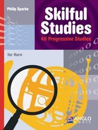 Skilful Studies: 40 Progressive Studies: French Horn (Sparke)