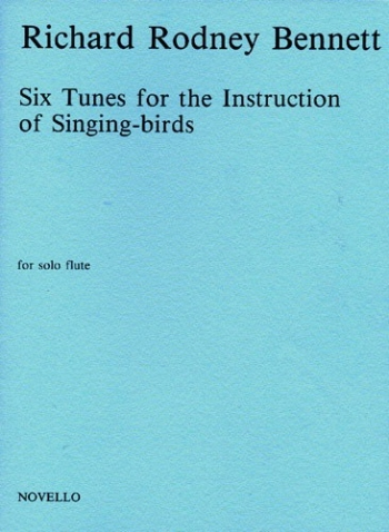Six Tunes For The Instruction Of Singing Birds Flute Solo (Novello)