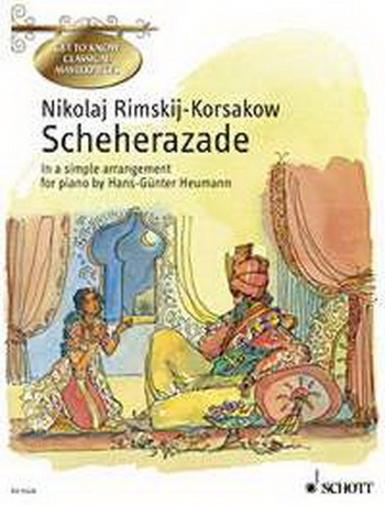 Scherazade: Piano (Get To Know Classical Masterpieces)