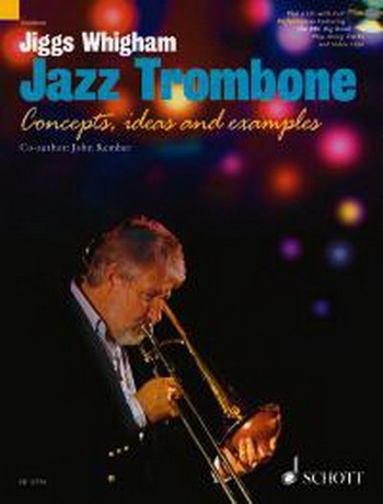 Jazz Trombone Concepts Ideas & Examples: Book & CD  (whigham /Kember)