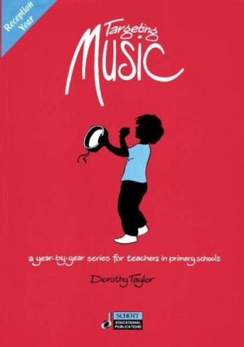 Targeting Music: Reception Year : Teachers Book