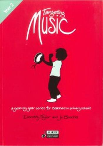 Targeting Music: Year 2: Teachers Book