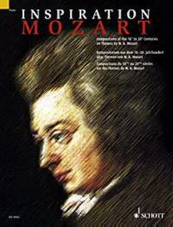 Inspiration Mozart: Compositions Of The 18Th To The 21 Centuries: Piano (Schott Ed)