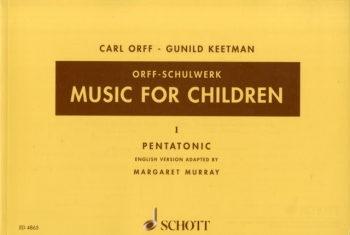 Music For Children: Vol 1: Pentatonic:  Songs and Percussion (Orff)
