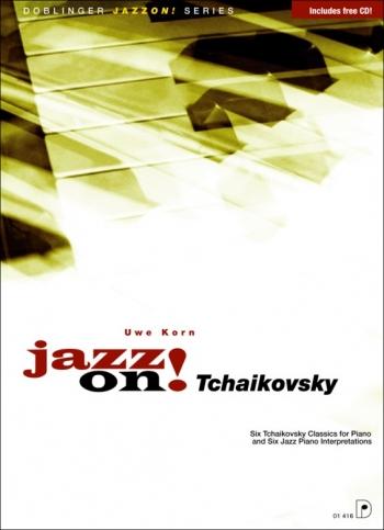 Jazz On Tchaikovsky Piano - Book & Cd  (uwe Korn)