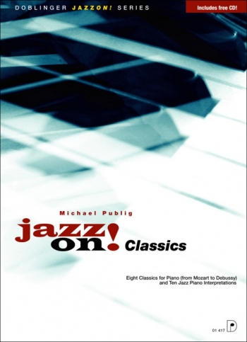 Jazz On Classics Piano - Book & Cd (publig)