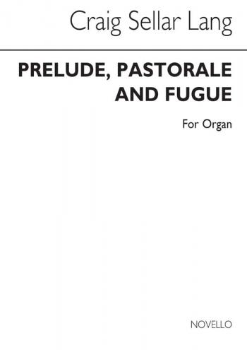 Prelude Pastorale and Fugue: Organ
