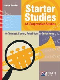 Starter Studies: 65 Progressive Studies: Trumpet (Sparke)
