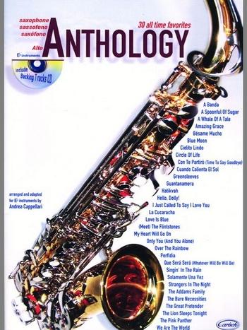 Anthology 30 All Time Favorites: Alto Saxophone: Book & CD
