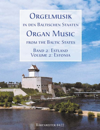 Estonia: Organ Music From The Baltic States: 2