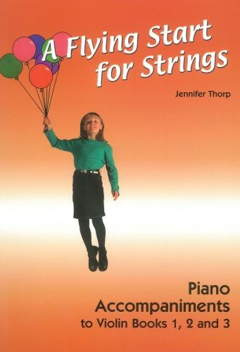 Flying Start For Strings: Violin Piano Accompaniments 1 2 3