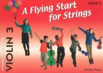 Flying Start For Strings: Violin 3
