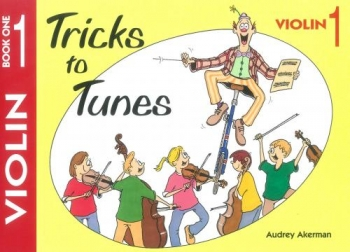 Tricks To Tunes Book 1: Violin (akerman)