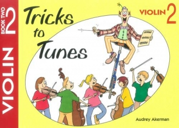 Tricks To Tunes Book 2: Violin (akerman)