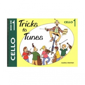 Tricks To Tunes Book 1: Cello (akerman)