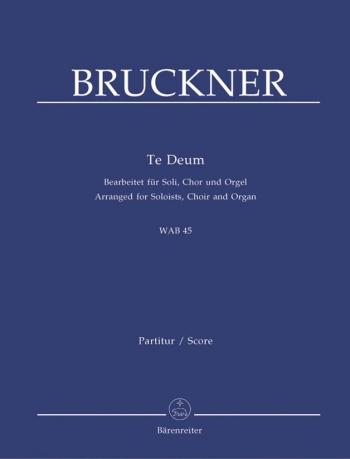 Te Deum: Wab45: Satb: Vocal Score