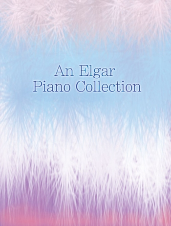 An Elgar Piano Collection: Piano (Mayhew)