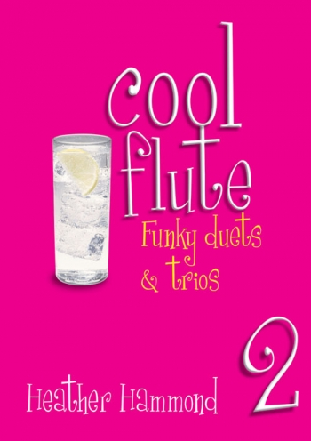 Cool: Flute: Vol.2:  Funky Duets and Trios (Hammond)