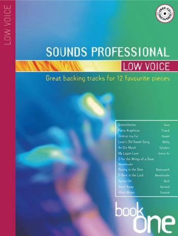 Sounds Professional: Book1: Low Voice: 12 Favourite Songs