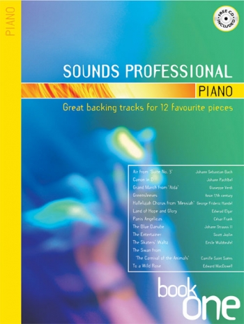 Sounds Professional: Book 1: 12 Favourite Songs: Piano