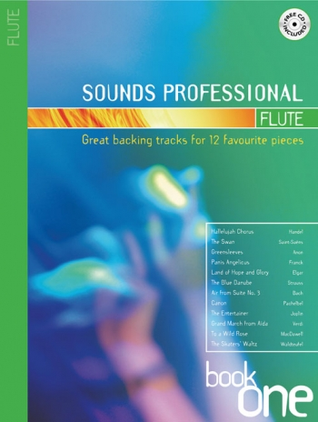 Sounds Professional: Book 1: 12 Favourite Songs: Flute: Book & CD