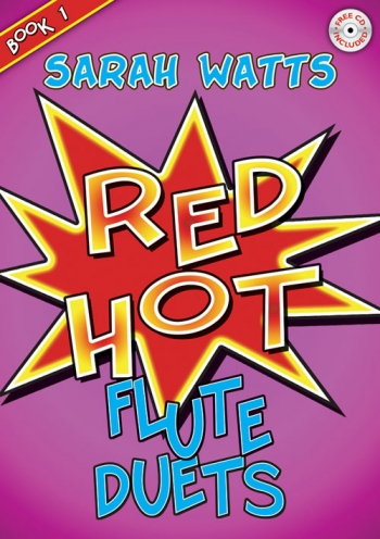 Red Hot: Book 1: Flutes: Book & CD (Watts)