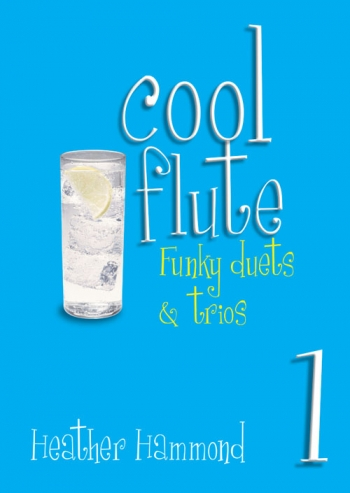 Cool: Flute: Vol.1:  Funky Duets and Trios (Hammond)