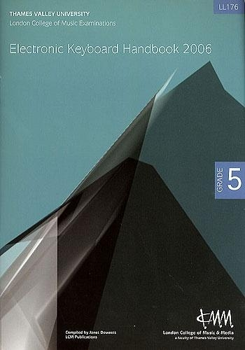 London College Of Music:Electronic Keyboard Handbook:Grade 5: 2006-8