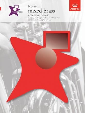 ABRSM: Music Medal: Mixed Brass: Ensemble Pieces: Bronze