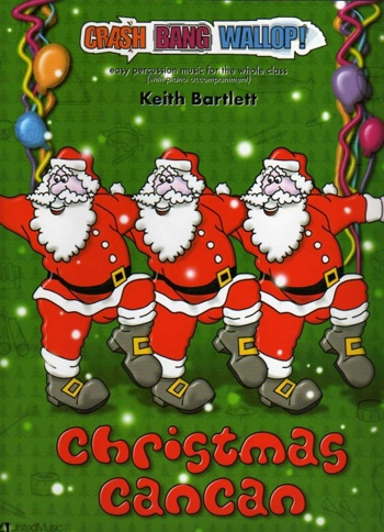 Crash Bang Wallop: Christmas Cancan