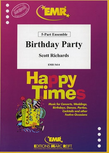 Birthday Party:  5  Part Ensemble: Mixed Instruments : Score and Parts (richards)