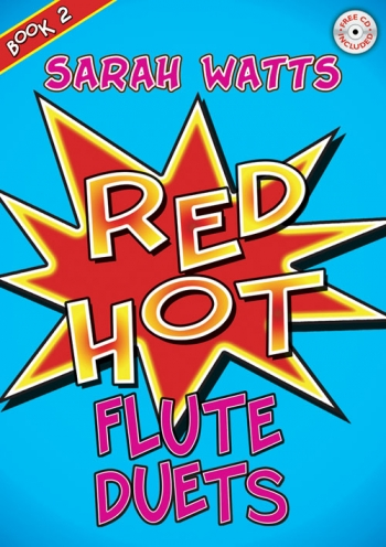 Red Hot: Book 2: Flutes: Book & CD (Watts)