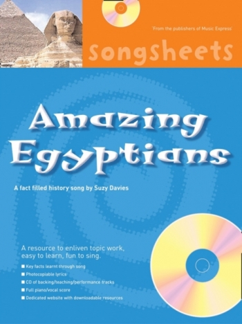 History Songsheets: The Amazing Egyptians : Cross Curricular Song