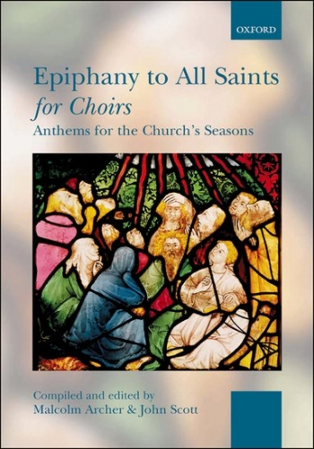 Epiphany To All Saints For Choirs: spiral Bound  (archer and Scott)