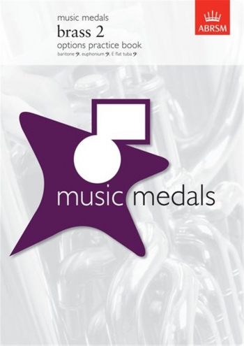 ABRSM: Music Medal: Brass 2: Bass Clef: Options Practice Book