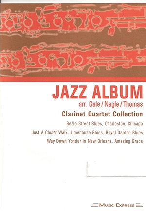 Jazz Album: Clarinet Quartet Collection: Bb Clarinet 1st Part