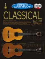 Complete Learn To Play: Classical Guitar: Book and CD