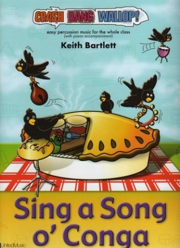 Crash Bang Wallop: Sing A Song O'Conga