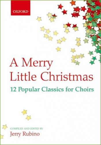 A Merry Little Christmas: 12 Popular Classics: Vocal: Satb