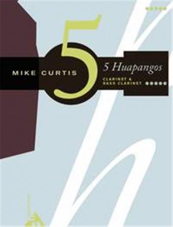 5 Huapangos: Clarinet & Bass Clarinet  (mike Curtis)