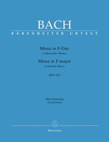 Missa In F Major: Bwv233: Lutheran Mass : Vocal Score (Barenreiter)